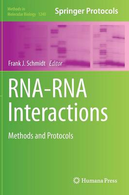 RNA-RNA Interactions by Frank J. Schmidt