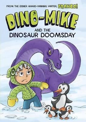 Dino-Mike and Dinosaur Doomsday by Franco Aureliani