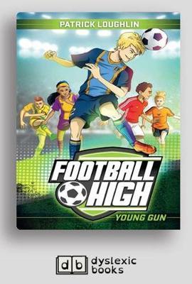 Young Gun: Football High 1 by Patrick Loughlin