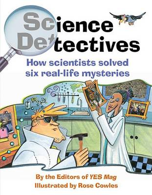 Science Detectives by of,Yes,Mag Editors
