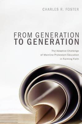 From Generation to Generation by Charles R. Foster