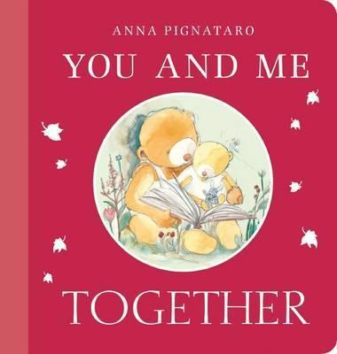 You and Me, Together by Anna Pignataro