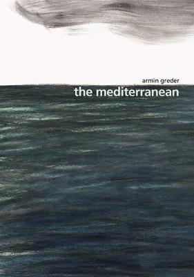 The Mediterranean by Armin Greder