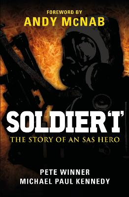 Soldier 'I': the Story of an SAS Hero by Pete Winner