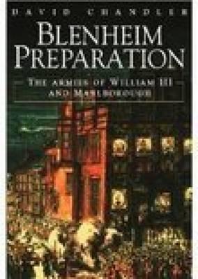 Blenheim Preparation by David Chandler