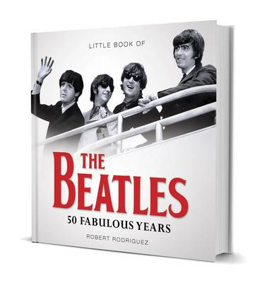 Little Book of The Beatles by Robert Rodriguez