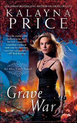 Grave War by Kalayna Price