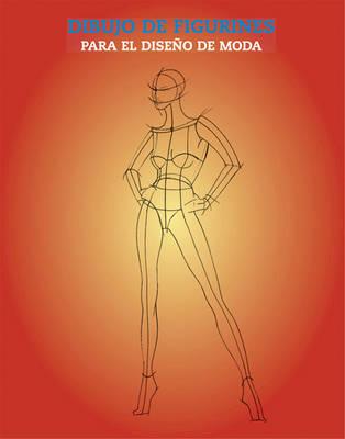 Dibujo De Figurines Para El Diseno De Moda by Elisabetta Drudi