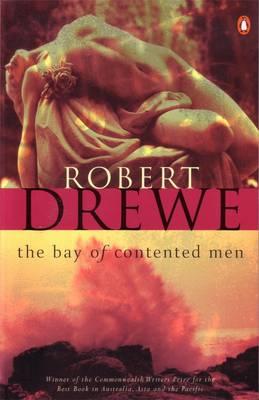 Bay Of Contented Men by Robert Drewe