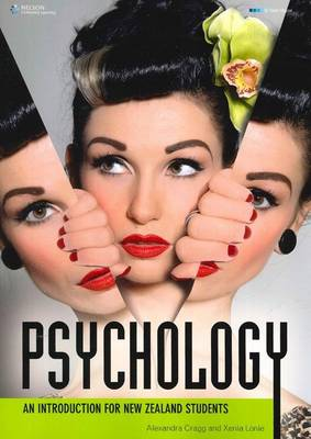 Psychology: An introduction for New Zealand students by Alexandra Cragg