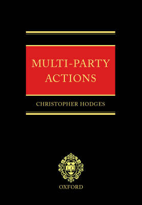 Multi-Party Actions by Christopher Hodges