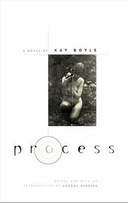 Process by Kay Boyle