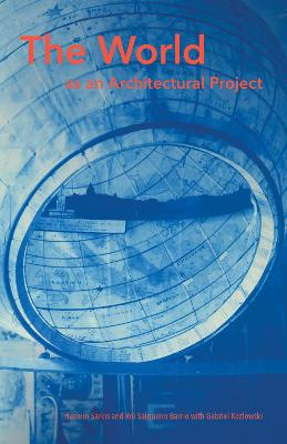 The World as an Architectural Project book