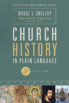 Church History in Plain Language by Bruce Shelley