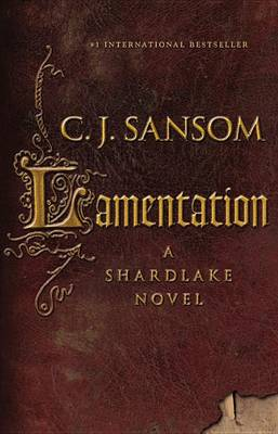 Lamentation by C J Sansom