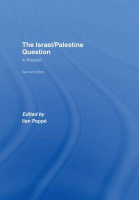 The Israel/Palestine Question by Ilan Pappe