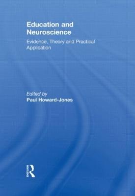 Education and Neuroscience by Paul Howard-Jones