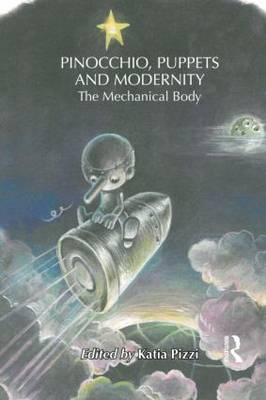 Pinocchio, Puppets, and Modernity book
