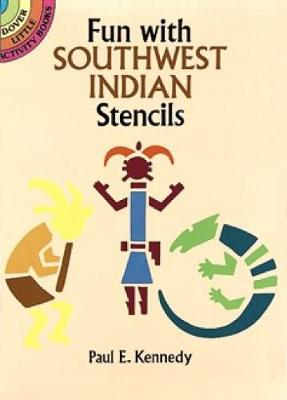 Fun with Southwest Indian Stencils book