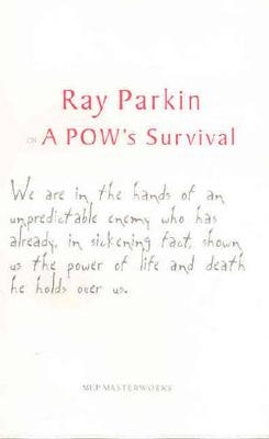 Ray Parkin on a POW's Survival book