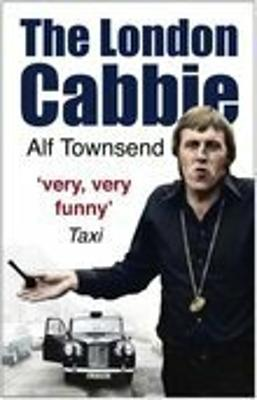 The London Cabbie by Alf Townsend