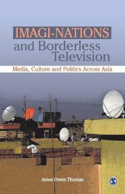 Imagi-Nations and Borderless Television by Amos Owen Thomas