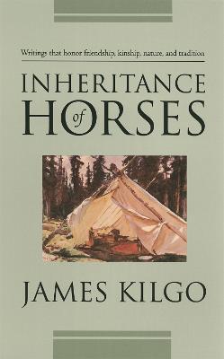 Inheritance of Horses by James Kilgo