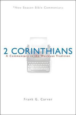 Nbbc, 2 Corinthians by Frank G Carver