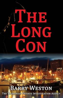 The Long Con by Barry Weston