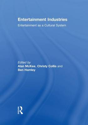 Entertainment Industries by Alan McKee