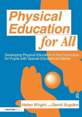 Physical Education for All by David A. Sugden