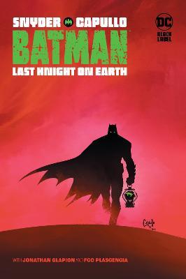 Batman: Last Knight on Earth by Scott Snyder