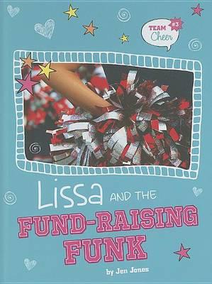 Lissa and the Fund-Raising Funk by Jen Jones