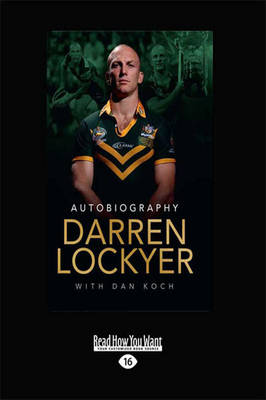 Darren Lockyer - Autobiography by Darren Lockyer