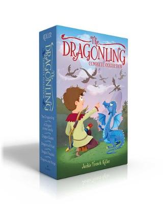 The Dragonling Complete Collection: The Dragonling; A Dragon in the Family; Dragon Quest; Dragons of Krad; Dragon Trouble; Dragons and Kings by Jackie French Koller
