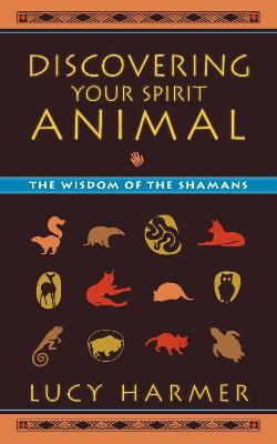 Discovering Your Spirit Animal book