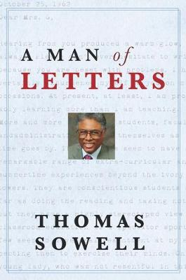 Man of Letters by Thomas Sowell