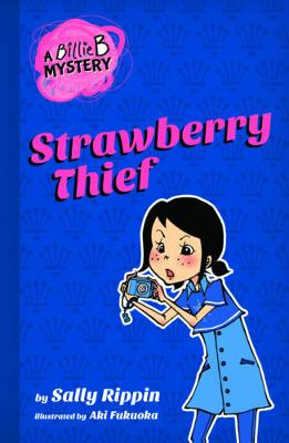 Strawberry Thief by Sally Rippin