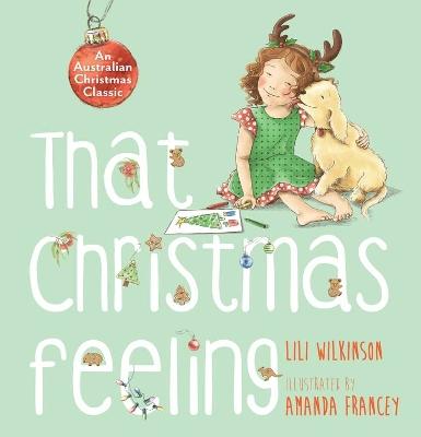 That Christmas Feeling by Lili Wilkinson