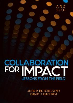 Collaboration for Impact: Lessons from the Field by John Butcher