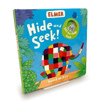 Elmer: Hide and Seek! by David McKee