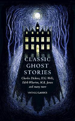 Classic Ghost Stories by Various