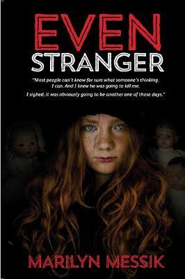 Even Stranger by Marilyn Messik