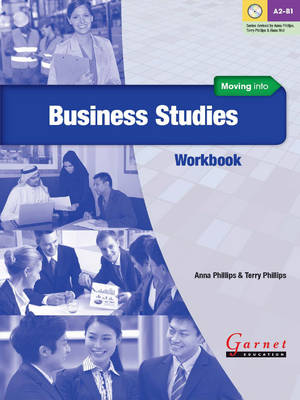 Moving into Business Studies Workbook by Anna Phillips