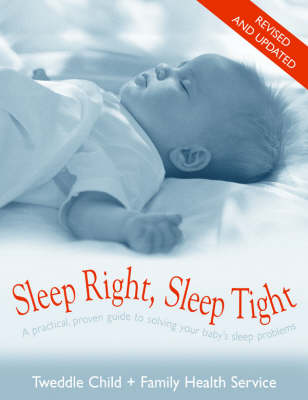 Sleep Right Sleep Tight Revised And Updated by Rosey Cummings