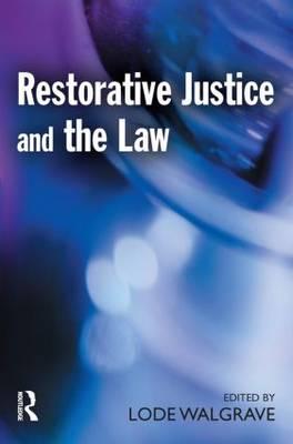 Restorative Justice and the Law book