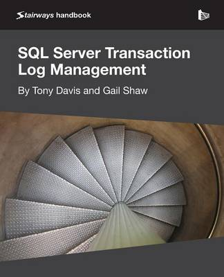 SQL Server Transaction Log Management by Tony Davis