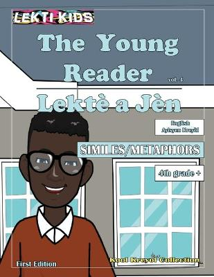 The Young Reader, vol. 4 by Michelle St Claire