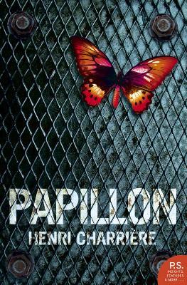 Papillon (Harper Perennial Modern Classics) book
