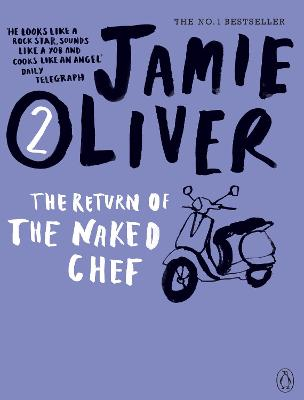 The Return of the Naked Chef by Jamie Oliver